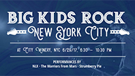 June 29, 2017 - Big Kids Rock New York City, 2017